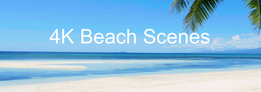 4K Beach Scenes for Ultra HD SMART TVs with surround sound